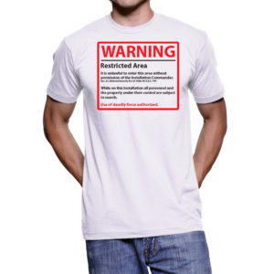 Restricted Area Men's T-Shirt