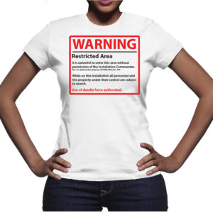 Restricted Area T-Shirt Womens T-Shirt