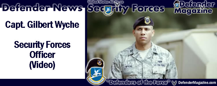 Gilbert Wyche – USAF Security Forces Officer – Video | USAF