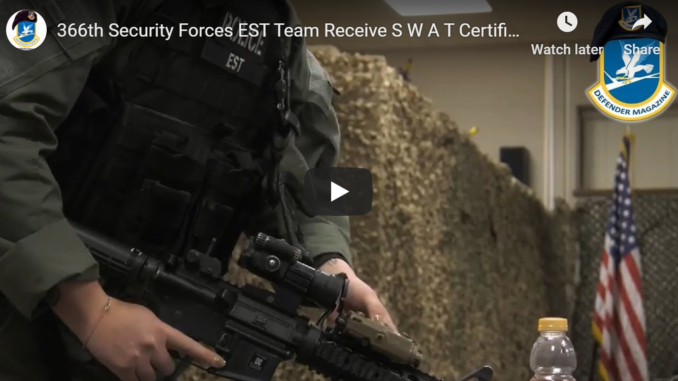 366th Security Forces EST Team Receive S.W.A.T. Certification