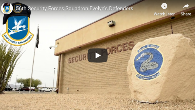 56th Security Forces Squadron – Evelyn's Defenders